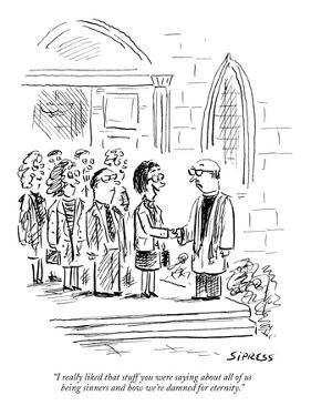 """I really liked that stuff you were saying about all of us being sinners a…"" - New Yorker Cartoon by David Sipress"