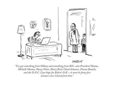 """""""I've got something from Hillary and something from Bill—also President Ob…"""" - Cartoon"""