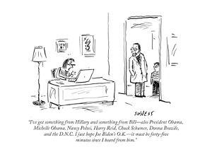 """I've got something from Hillary and something from Bill—also President Ob…"" - Cartoon by David Sipress"