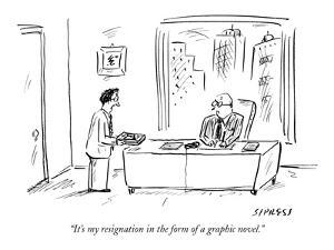 """""""It's my resignation in the form of a graphic novel."""" - New Yorker Cartoon by David Sipress"""