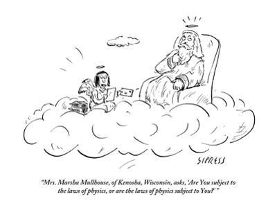 """""""Mrs. Marsha Mullhouse, of Kenosha, Wisconsin, asks, """"Are You subject to t…"""" - New Yorker Cartoon by David Sipress"""