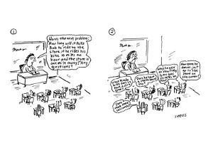 teacher asks her class a verbal math problem; in response, kids in class a… - Cartoon by David Sipress