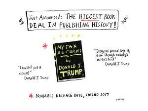 The biggest book deal in publishing history! - Cartoon by David Sipress
