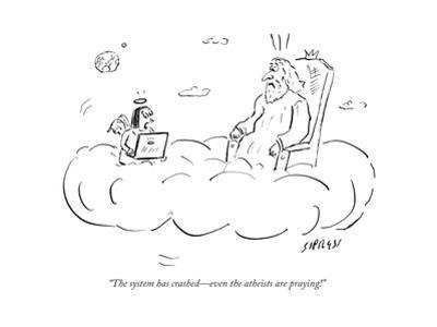 """""""The system has crashed—even the atheists are praying!"""" - Cartoon"""