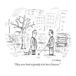 """""""They were bred originally to be hors d'?uvres."""" - New Yorker Cartoon by David Sipress"""