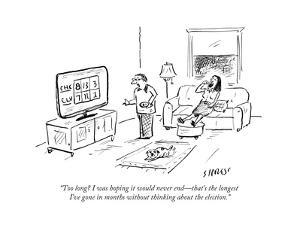 """""""Too long? I was hoping it would never end—that's the longest I've gone in…"""" - Cartoon by David Sipress"""