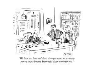 """We hear you loud and clear, sir—you want to sue every person in the Unite…"" - Cartoon by David Sipress"