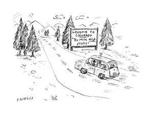 "Welcome to Colorado ""The Mile High State"" - Cartoon by David Sipress"