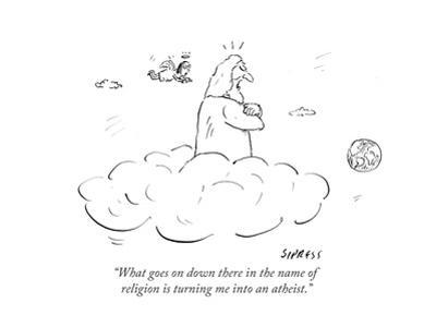 """""""What goes on down there in the name of religion is turning me into an ath…"""" - Cartoon by David Sipress"""