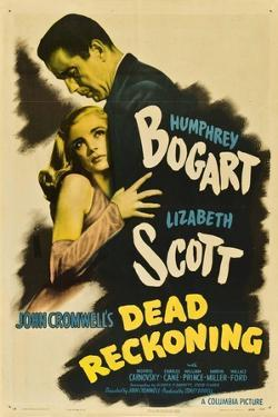 Dead Reckoning, 1947, Directed by John Cromwell