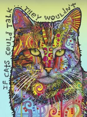 If Cats Could Talk by Dean Russo