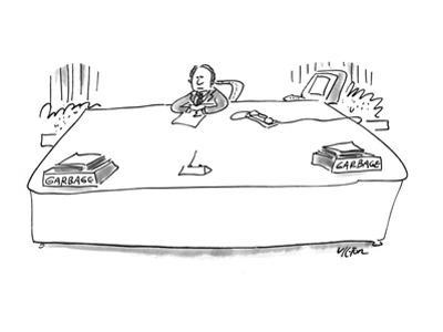 Man sitting at desk has separate 'in/out' containers, both marked 'Garbage… - New Yorker Cartoon