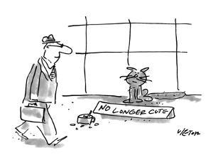 """Man walks past a cat who is panhandling with a tin cup full of change and ?"""" - New Yorker Cartoon by Dean Vietor"""