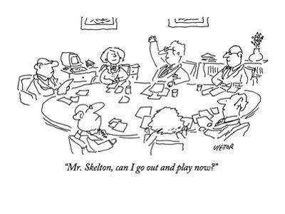 """""""Mr. Skelton, can I go out and play now?"""" - New Yorker Cartoon"""