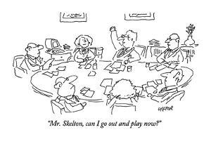 """Mr. Skelton, can I go out and play now?"" - New Yorker Cartoon by Dean Vietor"