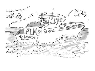 """The man steering a boat with a """"No Smoking"""" bumper sticker. - New Yorker Cartoon"""