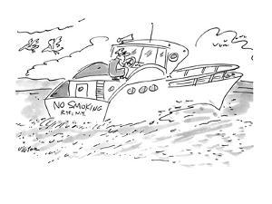 "The man steering a boat with a ""No Smoking"" bumper sticker. - New Yorker Cartoon by Dean Vietor"