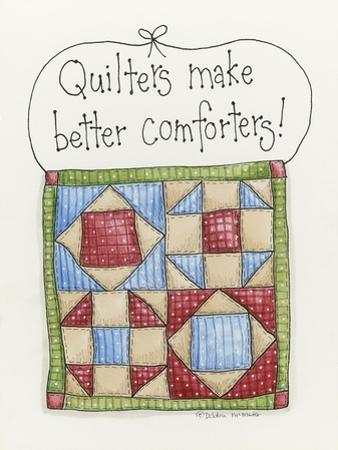 Quilters Make Better Comforters by Debbie McMaster