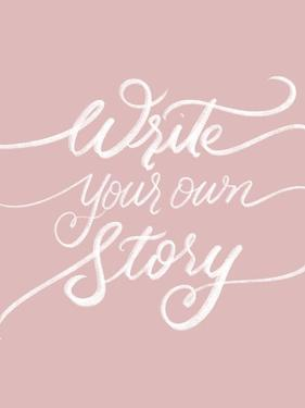 Write Your Own Story by Dee Batista