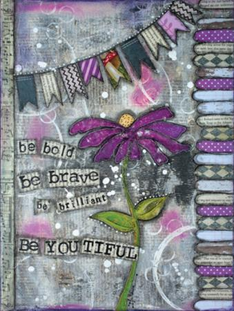 Be Bold Be Brave by Denise Braun
