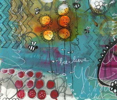 Bee-Lieve by Denise Braun