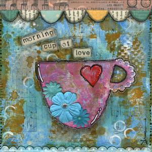 Morning Cup of Love by Denise Braun