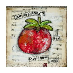 You Say Tomato by Denise Braun