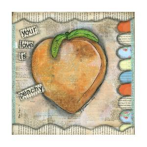 Your Love Is Peachy by Denise Braun