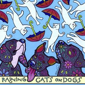 Raining Cats on Dogs by Denny Driver