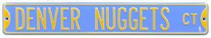 Denver Nuggets Ct Steel Sign