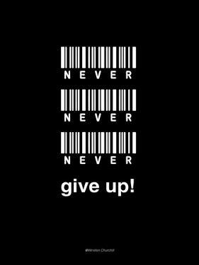 Never Give Up by Design Fabrikken