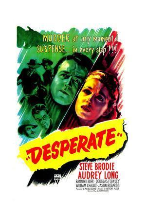 https://imgc.allpostersimages.com/img/posters/desperate-us-poster-steve-brodie-audrey-long-1947_u-L-PJY6020.jpg?artPerspective=n