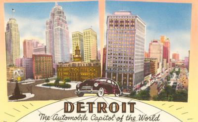 Detroit, Michigan, Automobile Capital of the World