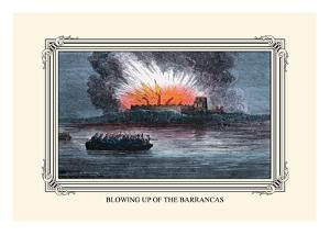 Blowing Up the Barrancas by Devereux