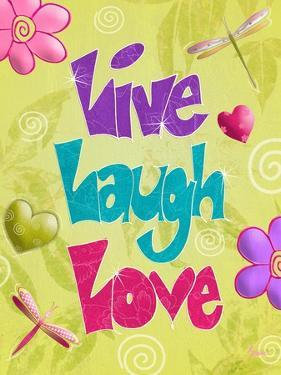 Live Laugh Love by Diane Stimson