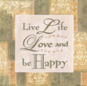 Live life … by Diane Stimson