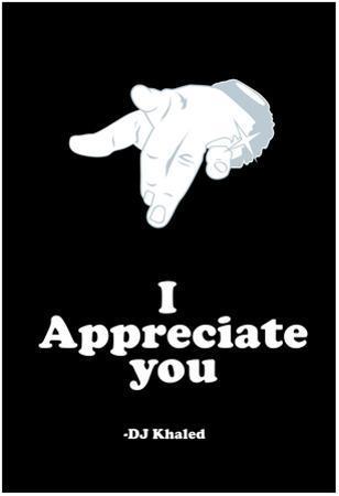 DJ Quotables- I appreciate you