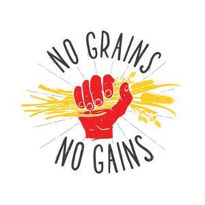 No Grains - No Gains. Motivation Vector Illustration by dmitriylo