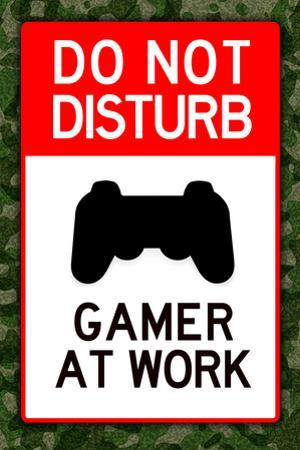 Do Not Disturb Gamer at Work Video PS3 Game Plastic Sign