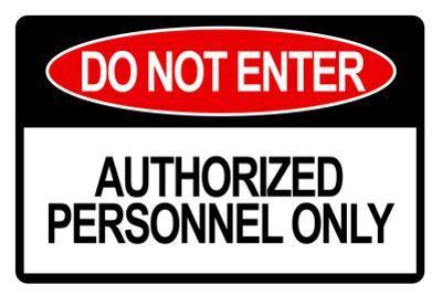 Do Not Enter Sign Art Print Poster