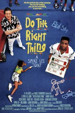 Do the Right Thing [1989], directed by SPIKE LEE.