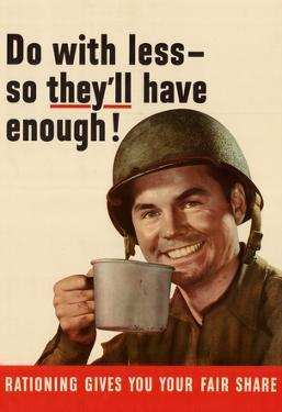 Do With Less So They'll Have Enough WWII War Propaganda Art Print Poster