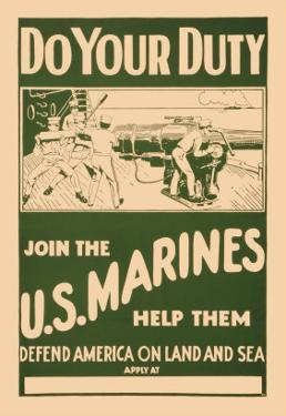 Do your Duty, Join the U.S. Marines