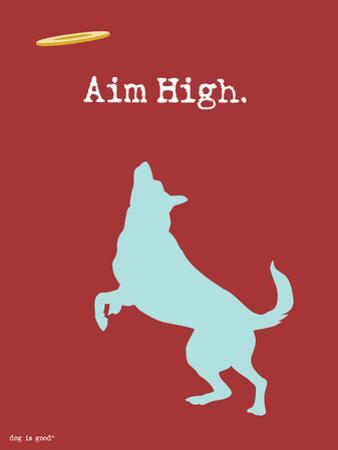 Aim High by Dog is Good