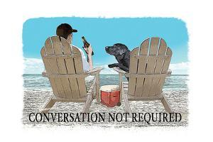 Conversation Not Required by Dog is Good