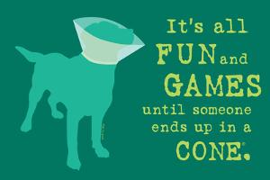 Fun And Games - Teal Version by Dog is Good