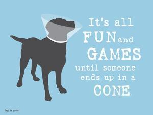 Fun And Games by Dog is Good