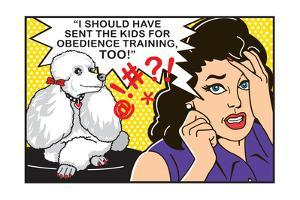 I Should Have Sent the Kids to Obedience Training by Dog is Good