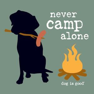 Never Camp Alone by Dog is Good