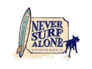 Never Surf Alone by Dog is Good